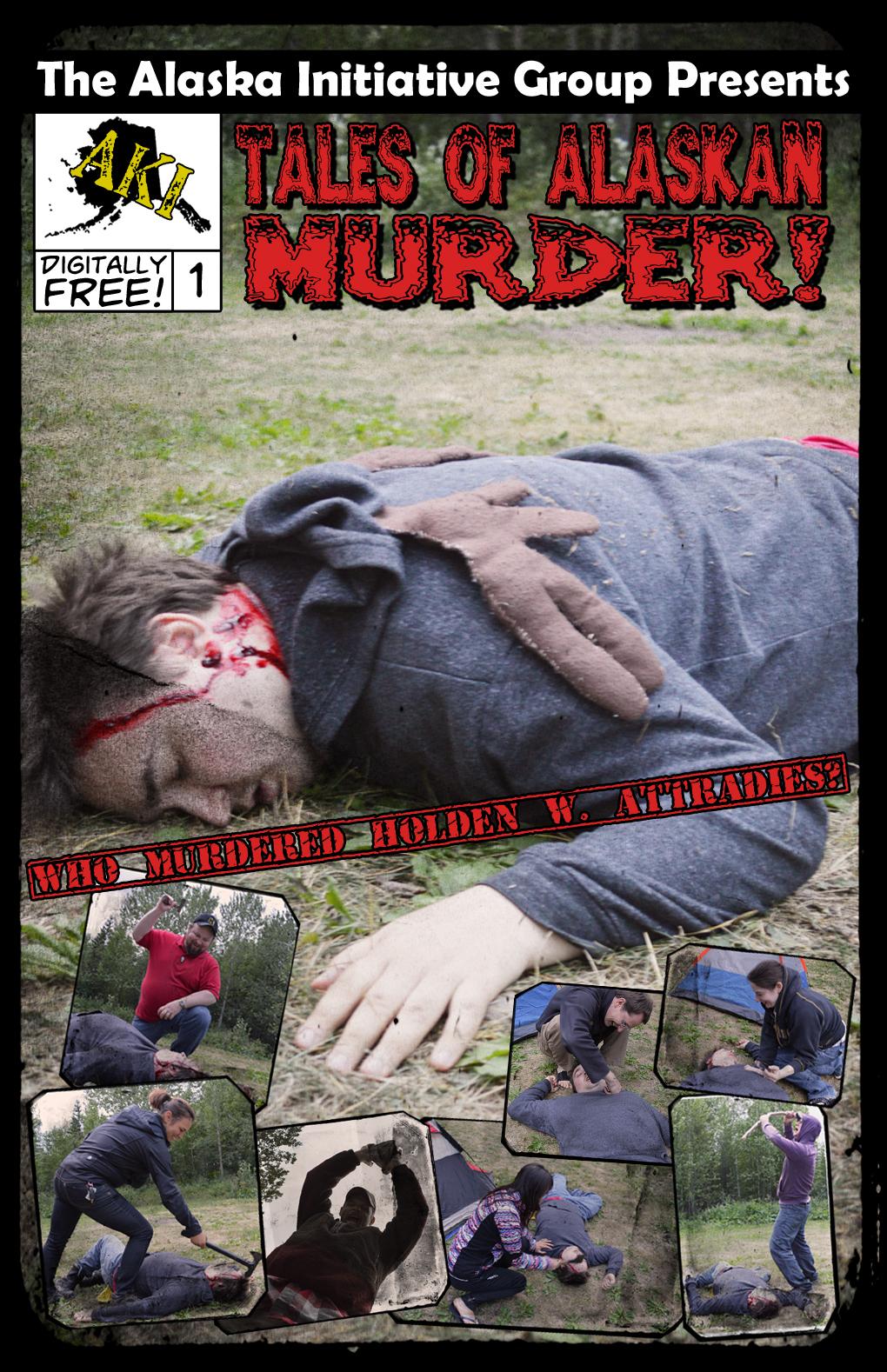 Tales of Alaskan Murder! #1